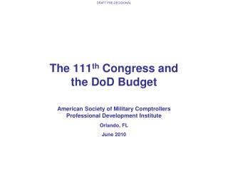 The 111th Congress and  the DoD Budget