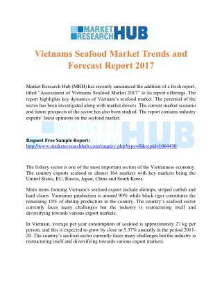 Vietnam Seafood Market Trends and Forecast Report 2017