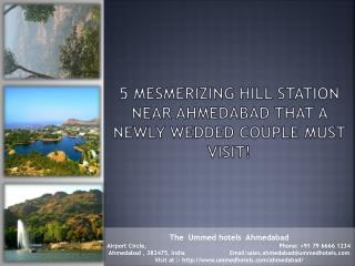 5 Mesmerizing Hill Station Near Ahmedabad that a newly wedded couple must visit