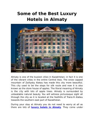 Some of the Best Luxury Hotels in Almaty
