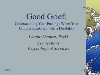 Good Grief: Understanding Your Feelings When Your Child Is Identified with a Disability