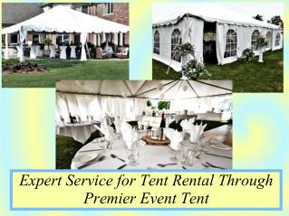 Expert Service for Tent Rental Through Premier Event Tent
