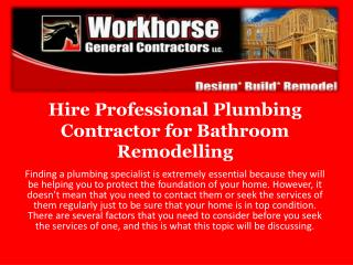 Hire Professional Plumbing contractor for Bathroom Remodeling
