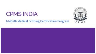 Medical Scribing Training and Certification By CPMS