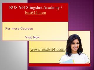 BUS 644 Slingshot Academy / bus644.com