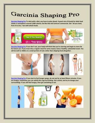 http://www.garciniasupplier.com/garcinia-shaping-pro/