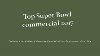Top Super Bowl commercial 2017