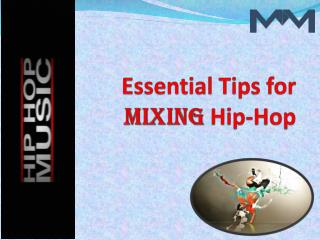 Essential tips for mixing hip hop