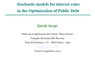 Stochastic models for interest rates  in the Optimization of Public Debt