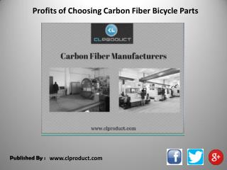 Profits of Choosing Carbon Fiber Bicycle Parts