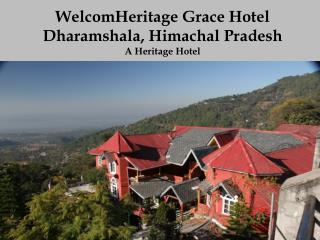 WelcomHeritage Grace Hotel