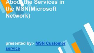 About the Services in the MSN(Microsoft Network)