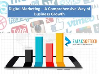 Digital Marketing – A Comprehensive Way of Business Growth