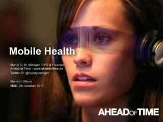 Mobile Health: Future of mHealth