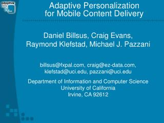 Adaptive Personalization  for Mobile Content Delivery