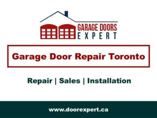 Garage Door Repair Toronto - Affordable & Same Day Service