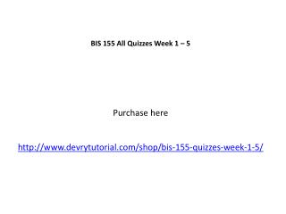 BIS 155 All Quizzes Week 1 – 5