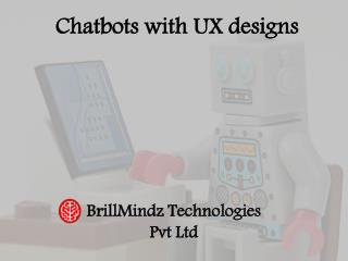 Chatbots and UX designs