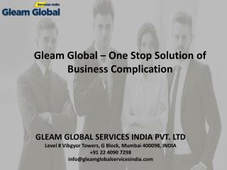 Gleam Global – One Stop Solution of Business Complication