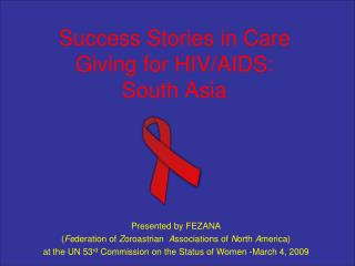 Success Stories in Care Giving for HIV