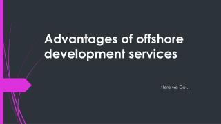 Advantages of offshore development services
