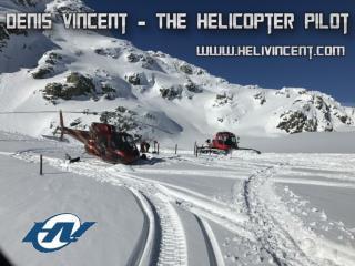 Denis Vincent – The Helicopter Pilot