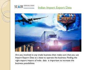 Where Can I Find The Indian Import Export Data ?