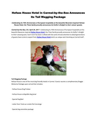 Hofsas House Hotel in Carmel-by-the-Sea Announces its Tail Wagging Package