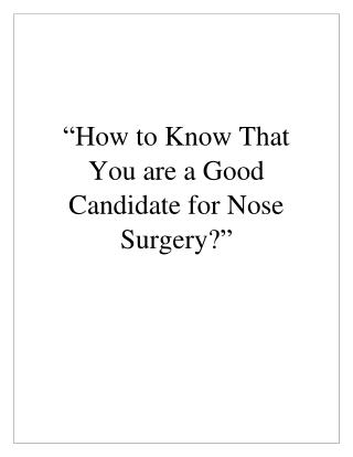 Who are Considered to be Good Candidates to Undergo a Rhinoplasty?