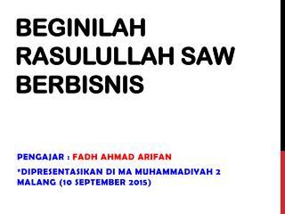 Bisnis ala Rasulullah saw