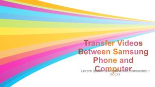 How to Transfer Videos Between Samsung Mobile Phone and Computer (Windows/Mac)