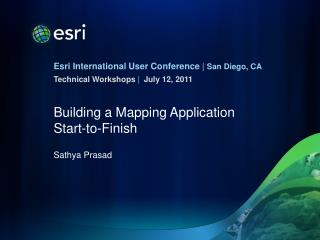 Building a Mapping Application  Start-to-Finish