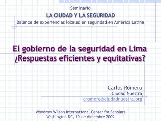 El gobierno de la seguridad en Lima  Respuestas eficientes y equitativas