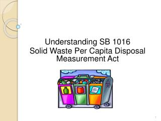 Understanding SB 1016  Solid Waste Per Capita Disposal  Measurement Act