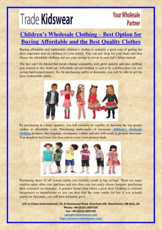 Children's Wholesale Clothing – Best Option for Buying Affordable and the Best Quality Clothes