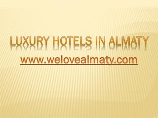 Best Luxury Hotels in Almaty