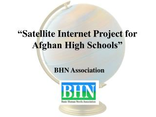 Satellite Internet Project for Afghan High Schools