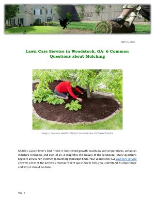 Lawn Care Service in Woodstock, GA: 6 Common Questions about Mulching