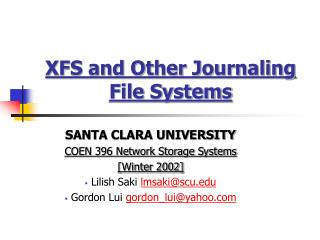 XFS and Other Journaling File Systems
