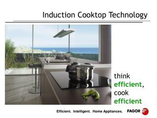 Think efficient, cook efficient