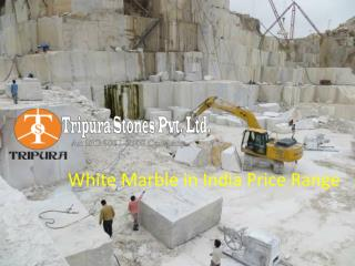 White Marble in India – Price Range