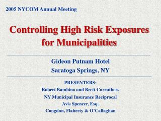 Controlling High Risk Exposures for Municipalities