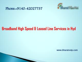 Broadband High Speed and Leased Line Services in Hyderabad