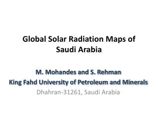 Global Solar Radiation Maps of Saudi Arabia