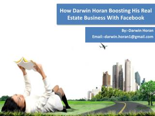 How Darwin Horan Boosting His Real Estate Business With Facebook