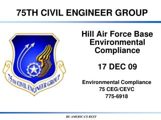 Hill Air Force Base Environmental Compliance  17 DEC 09