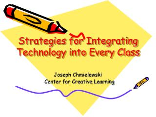 Strategies for Integrating Technology into Every Class