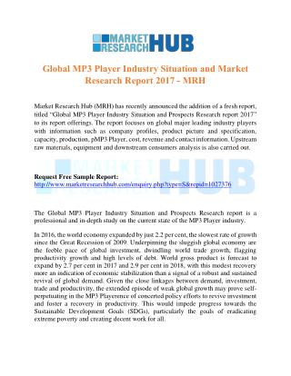 Global MP3 Player Industry Situation and Market Research Report 2017 – MRH