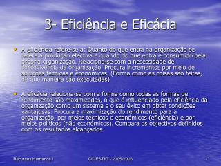 3- Efici ncia e Efic cia