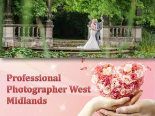 Professional Photographer West Midlands